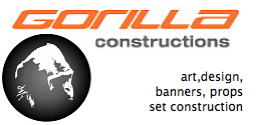 Gorilla Constructions 0414 280 722  art,design, banners, props  set construction